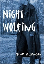 Night Wolfing ebook by Brenda Williamson
