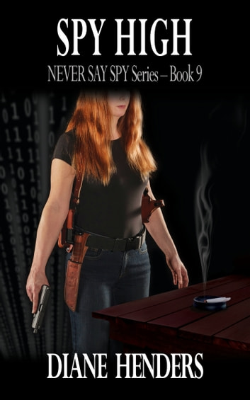 Spy High ebook by Diane Henders