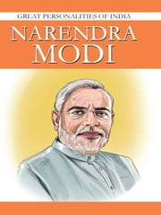 Narendra Modi - Great Personalities Of India ebook by Sangeeta Shukla