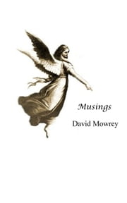Musings ebook by David Mowrey