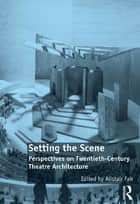 Setting the Scene ebook by Alistair Fair