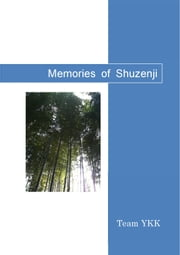 Memories of Shuzenji ebook by Team YKK