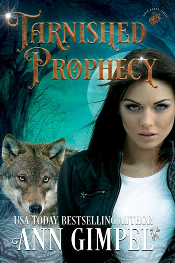 Tarnished Prophecy ebook by Ann Gimpel
