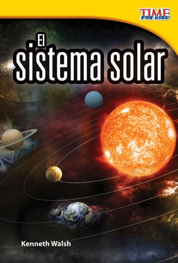 El sistema solar ebook by Kenneth Walsh