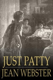 Just Patty ebook by Jean Webster