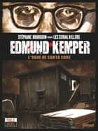 Edmund Kemper ebook by Jean-David Morvan, Damien Geffroy, Facundo Percio,...