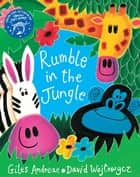 Rumble in the Jungle eBook by David Wojtowycz, Giles Andreae