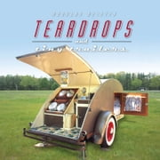 Teardrops and Tiny Trailers ebook by Douglas Keister