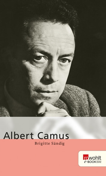 Albert Camus ebook by Brigitte Sändig
