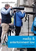 Media & Entertainment Law 2/e ebook by Ursula Smartt