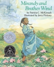 Mirandy and Brother Wind ebook by Patricia McKissack,Jerry Pinkney