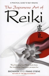 Japanese Art Of Reiki ebook by Stiene