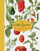 The Edible Garden ebook by Alys Fowler