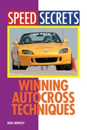 Winning Autocross Techniques ebook by Ross Bentley,Per Schroeder