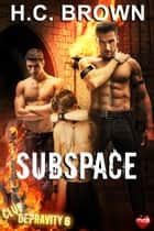Subspace ebook by H.C. Brown