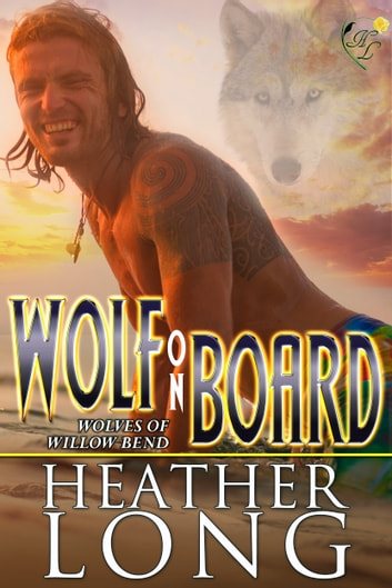 Wolf on Board ebook by Heather Long