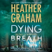 Dying Breath audiobook by Heather Graham