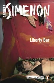 Liberty Bar ebook by Georges Simenon,David Watson