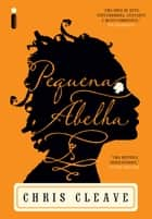 Pequena abelha ebook by Chris Cleave