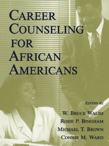 Career Counseling for African Americans ebook by