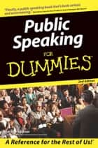 Public Speaking For Dummies ebook by Malcolm Kushner