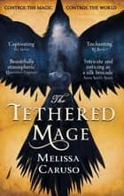 The Tethered Mage ebook by