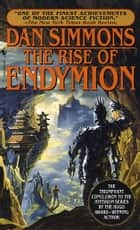 Rise of Endymion ebook by Dan Simmons