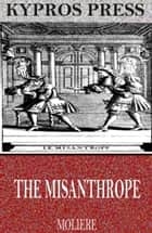 The Misanthrope ebook by Molière