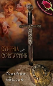 Cynthia and Constantine ebook by Kathye Quick