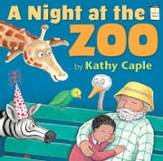 A Night at the Zoo ebook by Kathy Caple