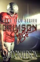 Crimson Catch ebook by SM Donaldson