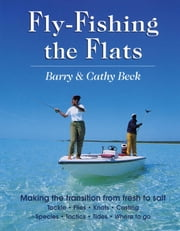 Fly Fishing the Flats ebook by Barry Beck,Cathy Beck