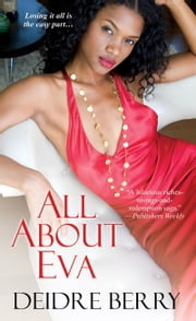 All About Eva ebook by Deidre Berry
