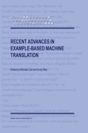 Recent Advances in Example-Based Machine Translation ebook by M. Carl,Andy Way