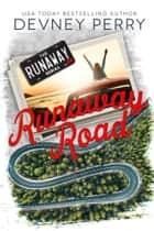 Runaway Road ebook by Devney Perry