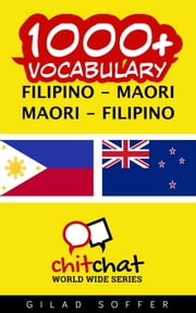 1000+ Vocabulary Filipino - Maori ebook by Gilad Soffer