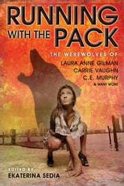 Running with the Pack ebook by Ekaterina Sedia