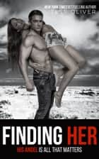Finding Her ebook by Tess Oliver