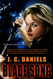 Blade Song ebook by J.C. Daniels