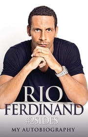 #2Sides - My Autobiography ebook by Rio Ferdinand