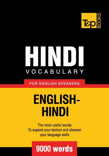 Hindi vocabulary for English speakers - 9000 words eBook by Andrey Taranov