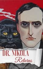 Dr. Nikola Returns ebook by Guy Boothby