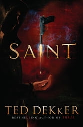 Saint - A Paradise Novel ebook by Ted Dekker
