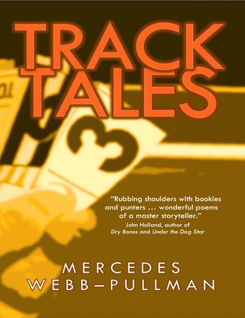 Track Tales ebook by Mercedes Webb-Pullman