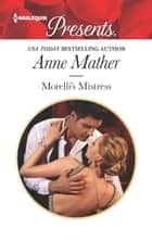 Morelli's Mistress eBook by Anne Mather