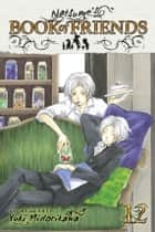 Natsume's Book of Friends, Vol. 12 ebook by Yuki Midorikawa,Yuki Midorikawa