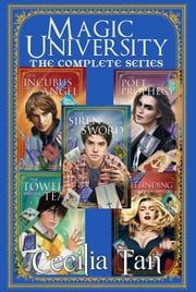 Magic University: The Complete Series ebook by Cecilia Tan