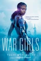 War Girls ebook by Tochi Onyebuchi