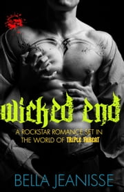 Wicked End: Wicked End Book 1 Ebook di Bella Jeanisse