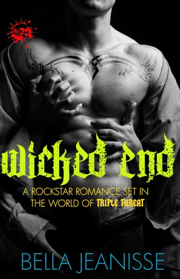 Wicked End: Wicked End Book 1 ebook by Bella Jeanisse